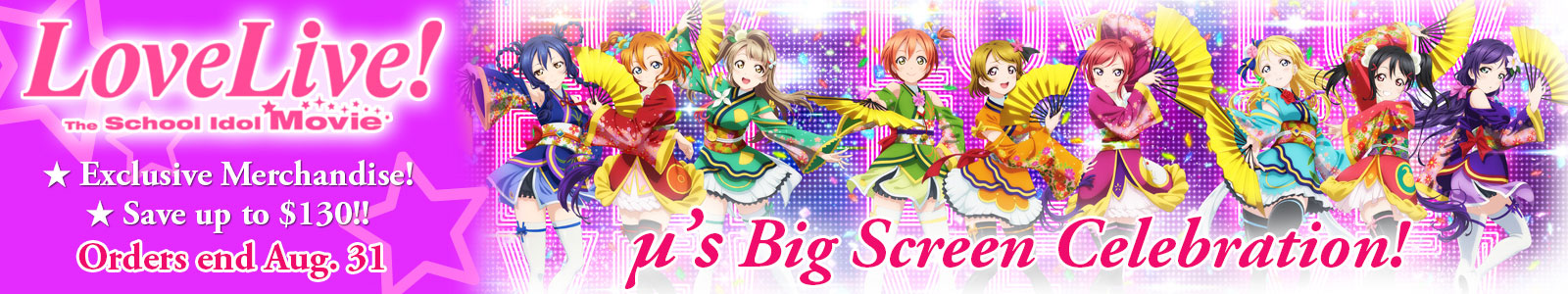 Love Live! The School Idol Movie - Exclusive Merchandise! - Save up to $130!
